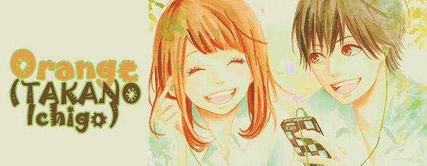 Orange (TAKANO Ichigo) manga